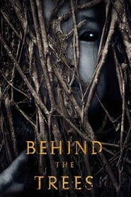 Behind the Trees Película Completa HD 720p [MEGA] [LATINO] 2019