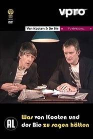 Van Kooten & De Bie - Was Von Kooten und Der Bie noch zu sagen hätten