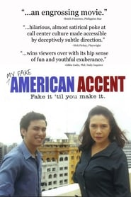 My Fake American Accent (2008)