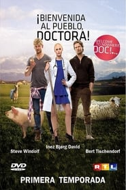 Bienvenida al pueblo, doctora (2013)