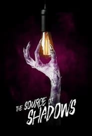 The Source of Shadows 2020
