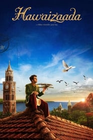 Hawaizaada 2015 Hindi Movie AMZN WebRip 300mb 480p 1GB 720p 3GB 8GB 1080p