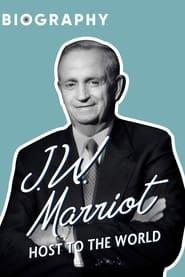 J.W. Marriott: Host to the World 1998
