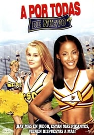 A por todas de nuevo (2004) | Bring It On Again