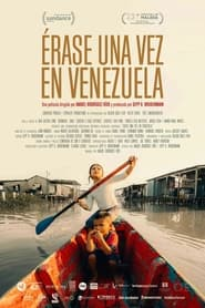 Érase una vez en Venezuela 2021