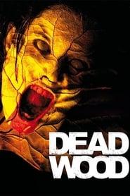 Dead Wood (2007)