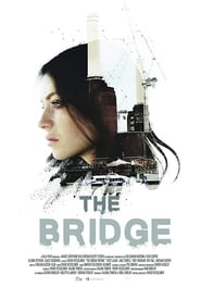 The Bridge (2018) CDA Online Cały Film Zalukaj