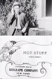 فيلم Hot Stuff 1912 مترجم أون لاين بجودة عالية