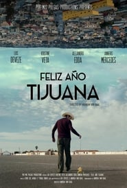 Happy New Year Tijuana [2018][Mega][Latino][1 Link][1080p]