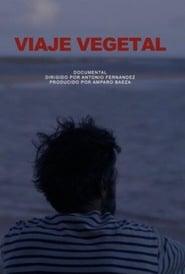 Viaje vegetal
