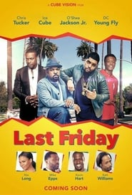 Last Friday 2018 Full Movie Watch Online Free HD Download