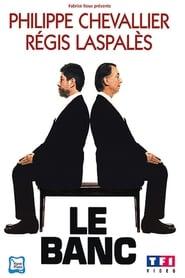 Chevallier et Laspalès – Le Banc