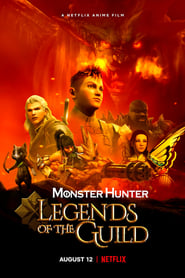 Monster Hunter - Legends of the Guild