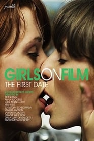 Girls on Film: The First Date 2014
