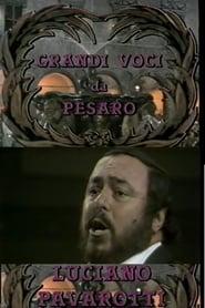 Grandi Voci Da Pesaro: Luciano Pavarotti 1986