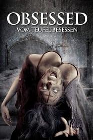 Obsessed – Vom Teufel besessen (2016)