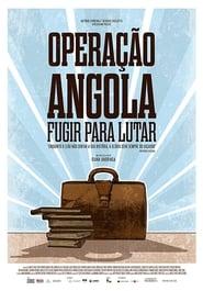 Operação Angola: Fugir para lutar