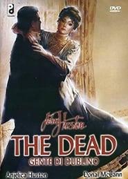 The Dead - Gente di Dublino 1987