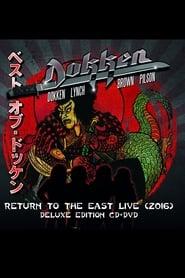 Dokken - Return to the East Live 2016 2018