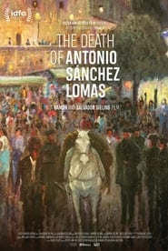 The Death of Antonio Sànchez Lomas (2019)