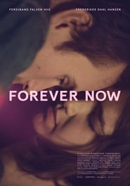 Forever Now streaming