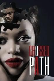 Crossed Path (2016) Zalukaj Online