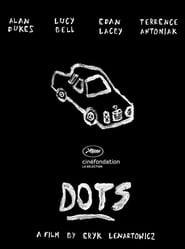 Dots (2018)