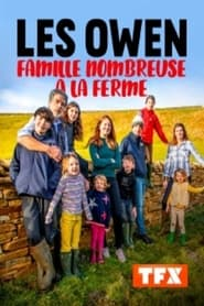 Les Owen : famille nombreuse à la ferme 2018