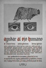 To Help the Human Eye