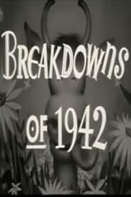 Breakdowns of 1942