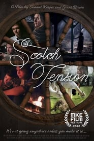 Scotch Tension (2020)