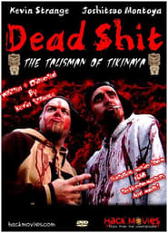 Watch Dead Shit 2007 Free Online