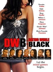 DWB: Dating While Black full movie