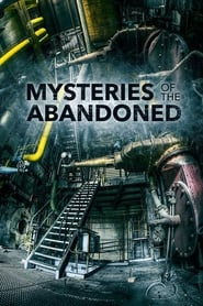 Mysteries of the Abandoned - Season 6