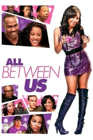 All Between Us | Watch Movies Online