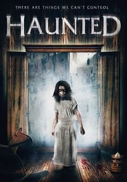 Watch Haunted on Filmovizija Online