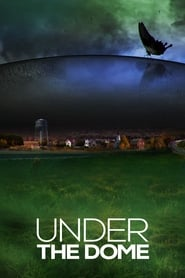Under The Dome – Season 1,2,3