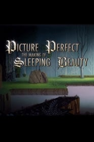 Picture Perfect: The Making of Sleeping Beauty (2008)