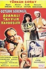 Adanalı Tayfur Kardeşler (1964)