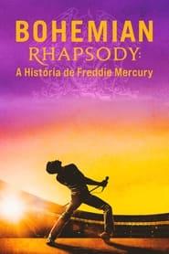 Bohemian Rhapsody: A História de Freddie Mercury