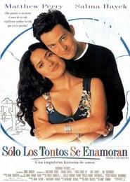 Sólo los tontos se enamoran 1997
