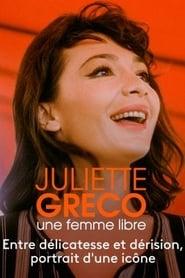 Juliette Gréco, une femme libre 2015