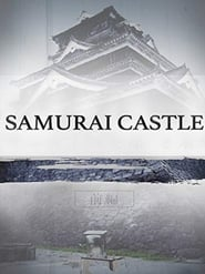 Samurai Castle (2017)