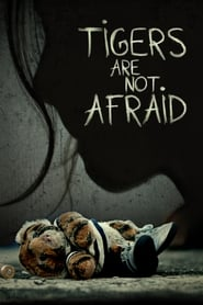 Tigers Are Not Afraid 2018