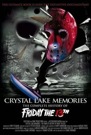 Poster Crystal Lake Memories: The Complete History of Friday the 13th 2013