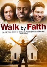 Walk By Faith (2014)