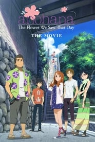 Anohana: The Movie