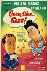 Quem Sabe... Sabe! 1956