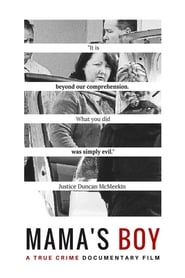 Mama's Boy – A True Crime Documentary