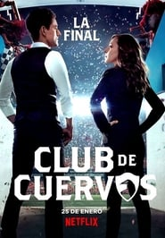 Club de Cuervos: Season 4